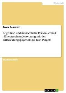 kognition_und_menschliche_personlichkeit_eine_auseinandersetzung_mit_der_entwicklungspsychologie_jean_piagets.pdf