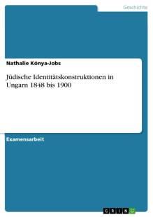 judische identitatskonstruktionen in ungarn 1848 bis 1900 pdf