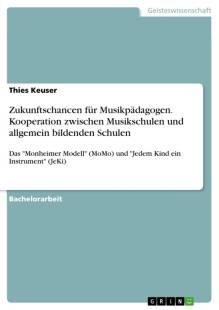 zukunftschancen_fur_musikpadagogen_kooperation_zwischen_musikschulen_und_allgemein_bildenden_schulen.pdf