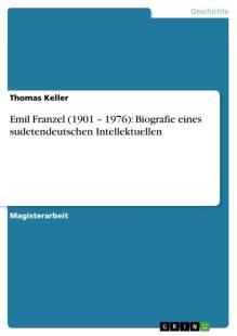 emil_franzel_1901_1976_biografie_eines_sudetendeutschen_intellektuellen.pdf