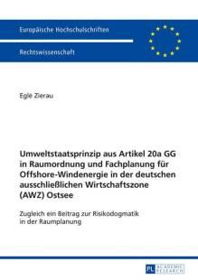 umweltstaatsprinzip_aus_artikel_20a_gg_in_raumordnung_und_fachplanung_fuer_offshore_windenergie_in_der_deutschen_ausschliesslichen_wirtschaftszone_ostsee.pdf