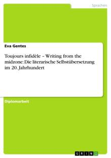 toujours infidele writing from the midzone die literarische selbstubersetzung im 20 jahrhundert pdf