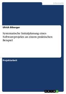 systematische_initialplanung_eines_softwareprojekts_an_einem_praktischen_beispiel.pdf