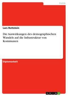 die_auswirkungen_des_demographischen_wandels_auf_die_infrastruktur_von_kommunen.pdf