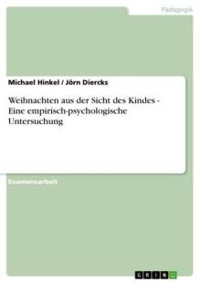 weihnachten_aus_der_sicht_des_kindes_eine_empirisch_psychologische_untersuchung.pdf