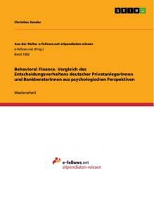 behavioral finance vergleich des entscheidungsverhaltens deutscher privatanlegerinnen und bankberaterinnen aus psychologischen perspektiven pdf