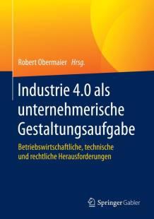 industrie_4_0_als_unternehmerische_gestaltungsaufgabe.pdf