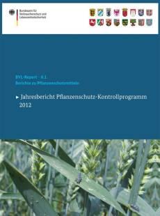 berichte_zu_pflanzenschutzmitteln_2012.pdf