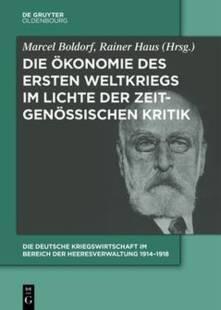 die_deutsche_kriegswirtschaft_im_bereich_der_heeresverwaltung_1914_1918.pdf
