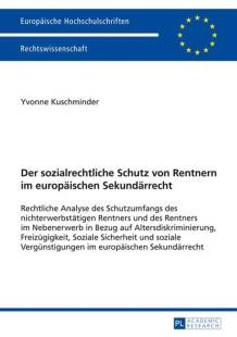 der sozialrechtliche schutz von rentnern im europaeischen sekundaerrecht pdf