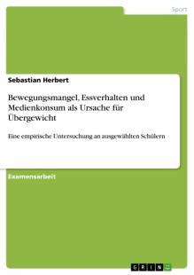 bewegungsmangel_essverhalten_und_medienkonsum_als_ursache_fur_ubergewicht.pdf