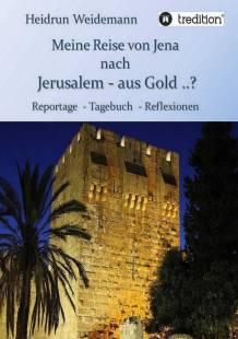 meine_reise_von_jena_nach_jerusalem_aus_gold.pdf