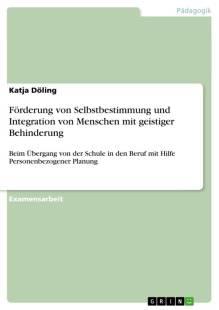 forderung von selbstbestimmung und integration von menschen mit geistiger behinderung pdf