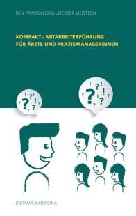 kompakt_mitarbeiterfuhrung_fur_arzte_und_praxismanagerinnen.pdf