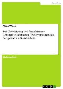 zur_ubersetzung_des_franzosischen_gerondif_in_deutschen_urteilsversionen_des_europaischen_gerichtshofs.pdf