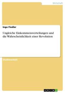 ungleiche_einkommensverteilungen_und_die_wahrscheinlichkeit_einer_revolution.pdf