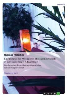 einfuhrung_der_wohnform_hausgemeinschaft_in_der_stationaren_altenpflege.pdf