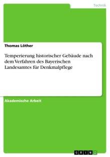 temperierung_historischer_gebaude_nach_dem_verfahren_des_bayerischen_landesamtes_fur_denkmalpflege.pdf