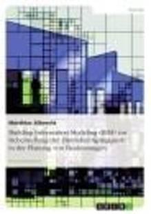 building_information_modeling_bim_zur_sicherstellung_der_datendurchgangigkeit_in_der_planung_von_bauleistungen.pdf