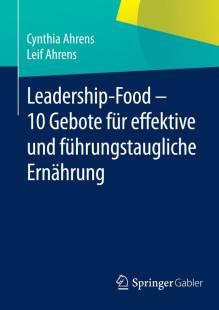 leadership_food_10_gebote_fur_effektive_und_fuhrungstaugliche_ernahrung.pdf