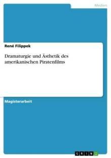 dramaturgie und asthetik des amerikanischen piratenfilms pdf