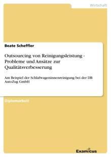 outsourcing_von_reinigungsleistung_probleme_und_ansatze_zur_qualitatsverbesserung.pdf