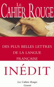 le_cahier_rouge_des_plus_belles_lettres_de_la_langue_francaise_anthologie_realisee_et_prefacee_par_arthur_chevallier.pdf