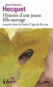 histoire_d_039_une_jeune_fille_sauvage_trouvee_dans_les_bois_a_l_039_age_de_dix_ans.pdf
