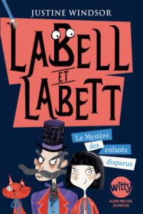 labell_et_labett_tome_1_le_mystere_des_enfants_disparus.pdf