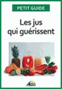 les_jus_qui_guerissent_bien_etre_et_energie_pour_vitaliser_votre_nutrition.pdf