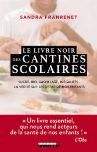 le_livre_noir_des_cantines_scolaires_sucre_bio_gaspillage_inegalites_la_verite_sur_les_repas_de_nos_enfants.pdf
