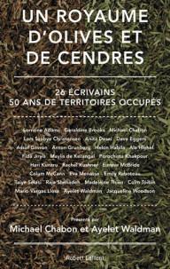 un_royaume_d_039_olives_et_de_cendres_26_ecrivains_50_ans_de_territoires_occupes.pdf