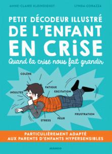 petit_decodeur_illustre_de_l_039_enfant_en_crise_quand_la_crise_nous_fait_grandir.pdf