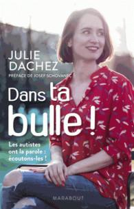 dans_ta_bulle_les_autistes_ont_la_parole_ecoutons_les_.pdf