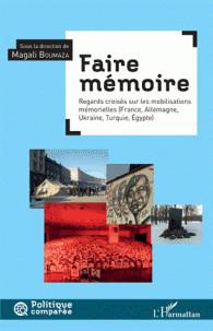 faire memoire regard croise sur les mobilisations memorielles france allemagne ukraine turquie egypte pdf