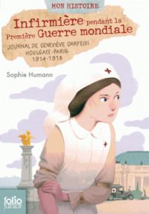 infirmiere pendant la premiere guerre mondiale journal de genevieve darfeuil houlgate paris 1914 1918 pdf