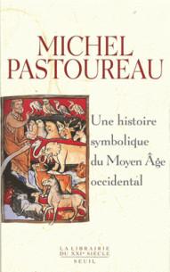 une_histoire_symbolique_du_moyen_age_occidental.pdf