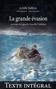 la_grande_evasion_au_temps_du_bagne_de_nouvelle_caledonie_texte_integral.pdf