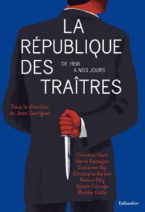 la republique des traitres de 1958 a nos jours pdf