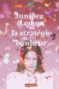 juniper_lemon_ou_la_strategie_du_bonheur.pdf