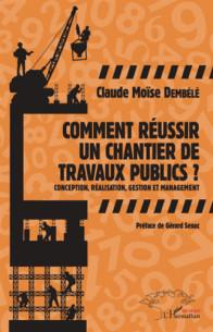 comment_reussir_un_chantier_de_travaux_publics_conception_realisation_gestion_et_management.pdf