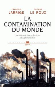 la_contamination_du_monde_une_histoire_des_pollutions_a_l_age_industriel.pdf
