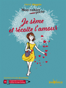 je_seme_et_recolte_l_039_amour.pdf
