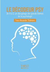 le_decodeur_psy_de_a_a_z_un_decryptage_des_grands_themes_de_la_psychologie.pdf