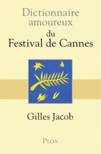 dictionnaire amoureux du festival de cannes pdf