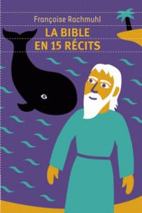 la bible en 15 recits pdf