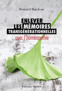 enlever_les_memoires_transgenerationnelles_avec_l_039_homeopathie.pdf
