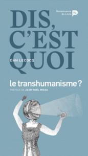 dis_c_039_est_quoi_le_transhumanisme_.pdf