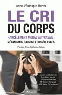 le cri du corps harcelement moral au travail mecanismes causes et consequences pdf