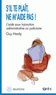 s_il_te_plait_ne_m_aide_pas_l_aide_sous_injonction_administrative_ou_judiciaire.pdf